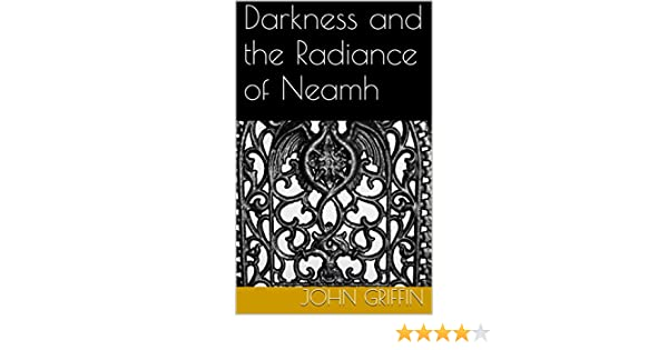 Darkness and the Radiance of Neamh