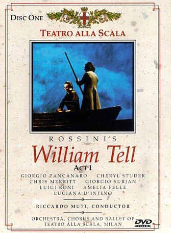 Gioachino Rossini - William Tell / Luca Ronconi · Riccardo Muti · G. Zancanaro · C. Merritt · Teatro alla Scala ()