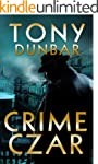 Crime Czar: a Hard-Boiled New Orleans...