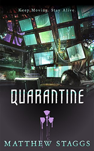 Quarantine (Containment Book 2) by [Staggs, Matthew]