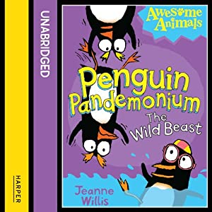 Awesome Animals: Penguin Pandemonium - The Wild Beast Audiobook
