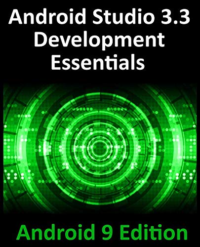 Android Studio 3.3 Development Essentials...