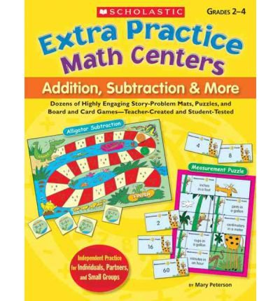 [(Extra Practice Math Centers: Addition, Subtraction and More)] [Author: Mary Peterson] published on (August, (Extra Practice Math Centers)