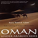 Oman: Under Arabian Skies