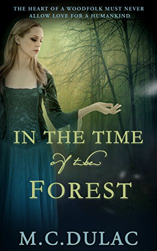 In the Time of the Forest (Unusual Stories Book 3)