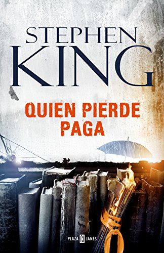 Quien pierde paga (Spanish Edition) by [King, Stephen]