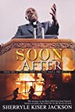 Soon After, Sherryle Kiser Jackson, 1601628676
