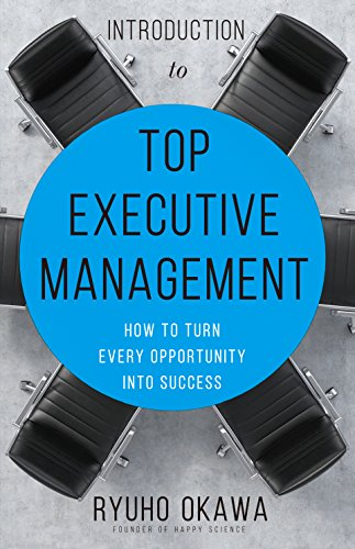 Amazon introduction to top executive management how to turn introduction to top executive management how to turn every opportunity into success by okawa fandeluxe Choice Image