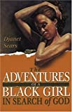Adventures of a Black Girl in Search of God, Djanet Sears, 0887547125
