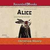 Alice | Christina Henry
