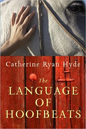 Image result for the language of hoofbeats by catherine ryan hyde