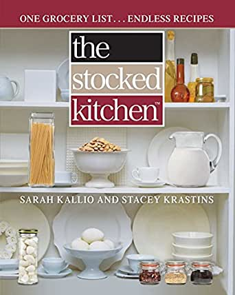 the stocked kitchen one grocery list endless recipes kindle