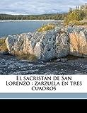 El Sacristán de San Lorenzo, Agustn Azcona and Agustín Azcona, 1149915889