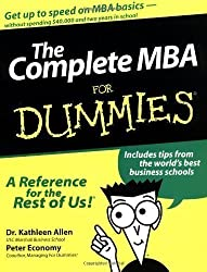 The Complete MBA For Dummies by Allen Ph.D., Dr. Kathleen, Economy, Peter published by John Wiley & Sons (2000)