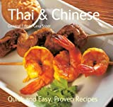 Thai and Chinese (Quick & Easy, Proven Recipes)