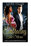 Romance: BWWM Romance: Embracing the Storm (Pregnancy Billionaire One Night Stand Interracial) (Multicultural & Interracial, Contemporary, Vacation) (Volume 1) by  Laurie Teller in stock, buy online here