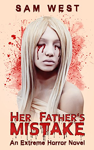 Her Fathers Mistake Extreme Horror ebook product image