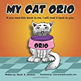 My Cat Orio: If you read this book to me, I will read it back to you.