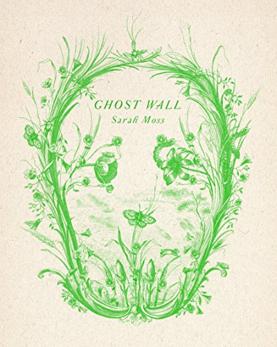 """Ghost Wall - A Novel"" av Sarah Moss"