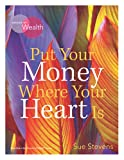 Put Your Money Where Your Heart Is: Aligning money