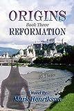 Origins: Reformation