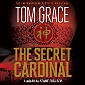 The Secret Cardinal: Nolan Kilkenny, Book 5 | Tom Grace