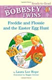 Freddie and Flossie and the Easter Egg Hunt, Laura Lee Hope, 1416910298