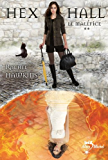 Hex Hall - tome 2 : Le Maléfice