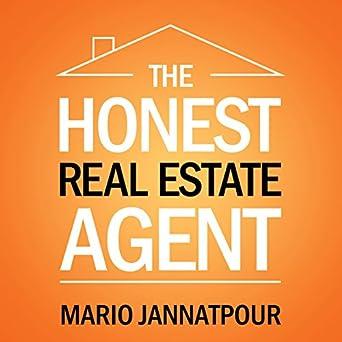 Amazon com: The Honest Real Estate Agent: A Training Guide