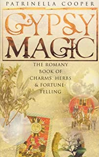 Amazon com: Gypsy Magic: A Romany Book of Spells, Charms, and