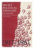 Soviet Political Thought : An Anthology, , 0801803160