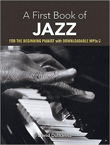 A First Book of Jazz: 21 Arrangements for the Beginning