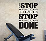trfhjh Quotes Wall Sticker Home Art Vinyl Wall Decals Motivation, Don't Stop When You are Tired Stop When You are Done Home Gym Design Wall Sticker QuotesFor Bedroom Living Room Kids Room