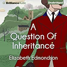 A Question of Inheritance: A Very English Mystery, Book 2 Audiobook by Elizabeth Edmondson Narrated by Michael Page