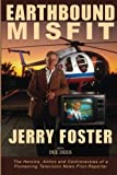 img - for Earthbound Misfit by Jerry Foster (2013-11-02) book / textbook / text book