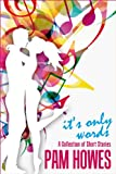 IT'S ONLY WORDS (COFFEE BREAK SHORT STORIES Book 1)