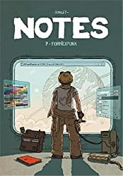 Notes, Tome 7 : Formicapunk
