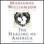 The Healing of America | Marianne Williamson