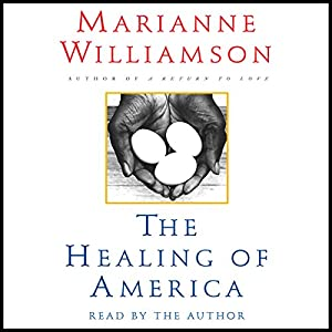 The Healing of America Hörbuch