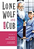 Lone Wolf and Cub Volume 22: Heaven and Earth: Heaven and Earth v. 22