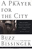 img - for A Prayer for the City by Buzz Bissinger (1998-12-29) book / textbook / text book