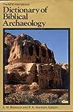 The New International Dictionary of Biblical Archaeology, E. M. Blaiklock, 0310212502