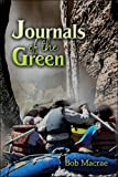 Journals of the Green, Bob MacRae, 1424187273