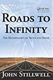 Roads to Infinity: The Mathematics of Truth and