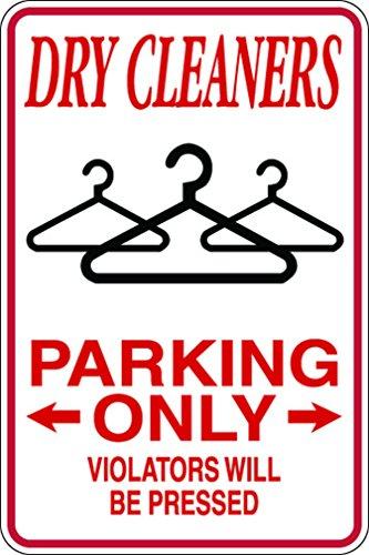 dry-cleaners-parking-violators-pressed-12x18-aluminum-metal-sign