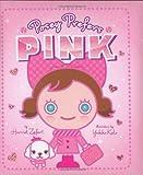 Posey Prefers Pink, Harriet Ziefert, 1934706043