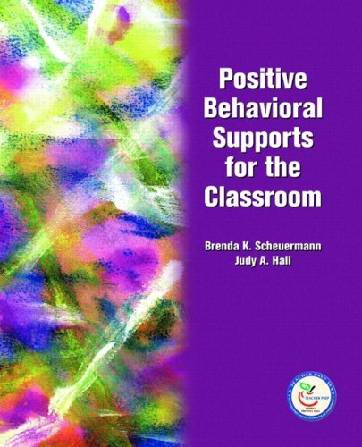 Download By Brenda K. Scheuermann - Positive Behavioral Supports for the Classroom: 1st (first) Edition pdf epub