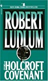 The Holcroft Covenant, Robert Ludlum, 0553260197