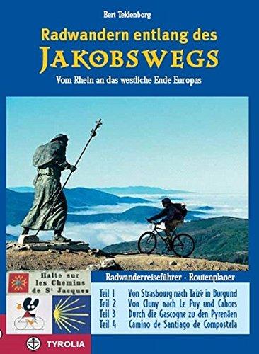 Radwandern entlang des Jakobswegs: Vom Rhein an das westliche Ende Europas