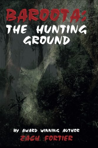 Baroota:: The Hunting Ground (The Director Series) (Volume 1)